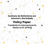 Transborder data flows and Bill n. 5,276/2016: some remarks for the Brazilian legislative process