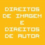 Bytes de Informação: Direitos de Imagem e Direitos de Autor – parte 2