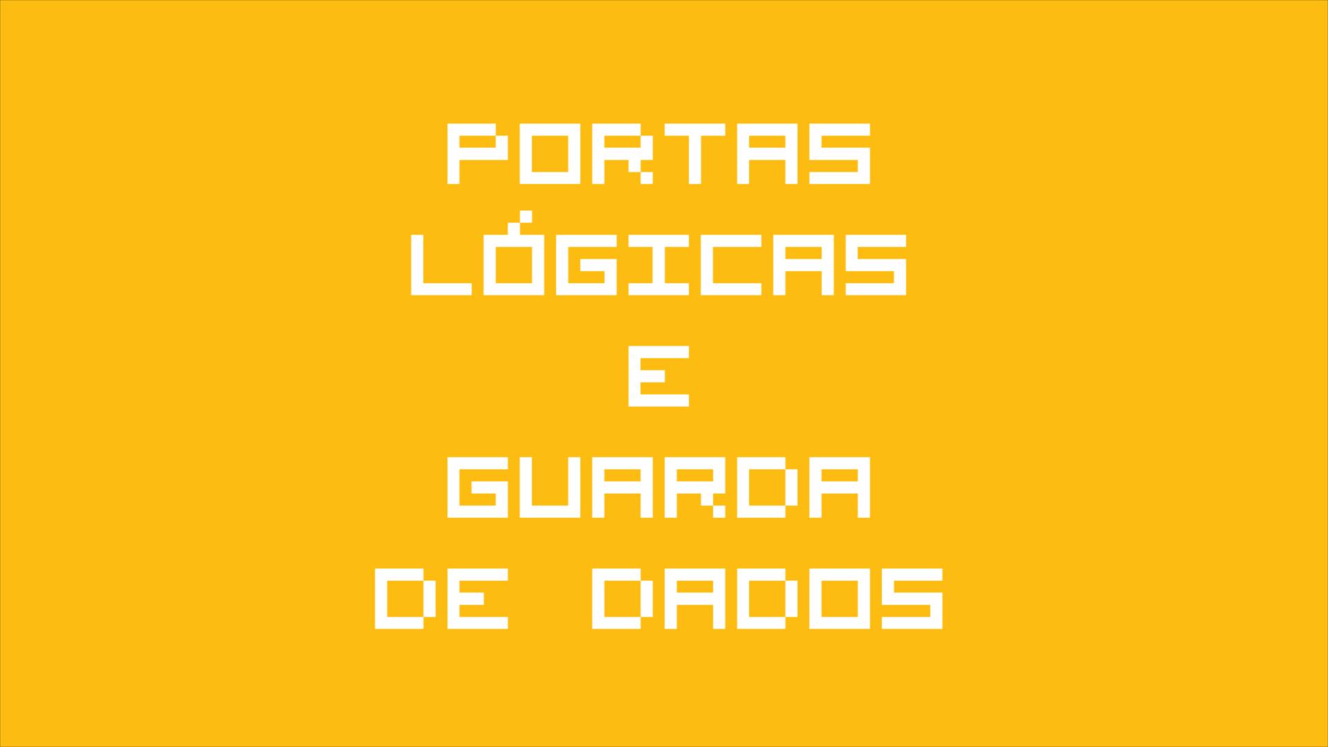 Portas Lógicas, Guarda de Dados