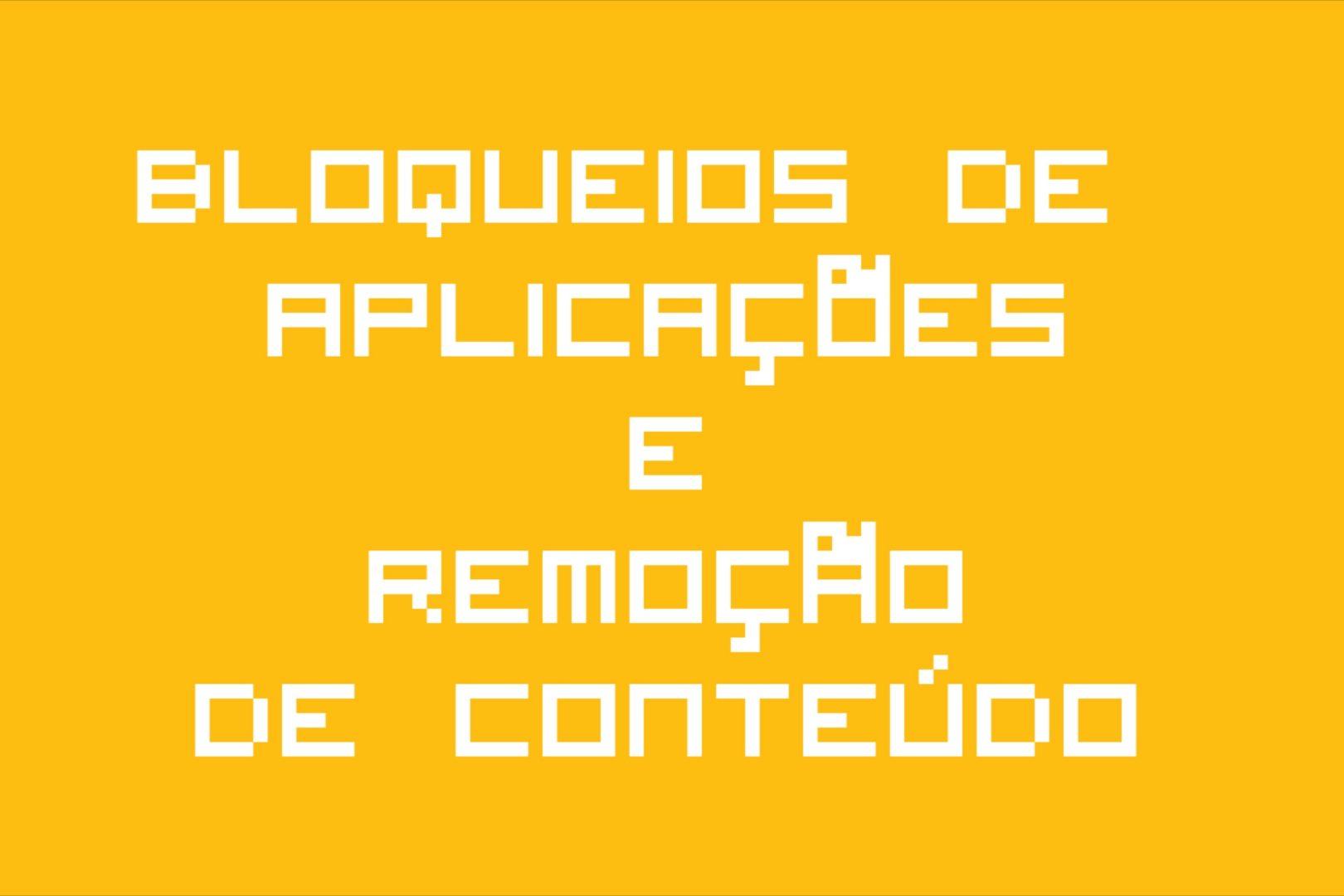 Bloqueios de Aplicações, Remoção de Conteúdo