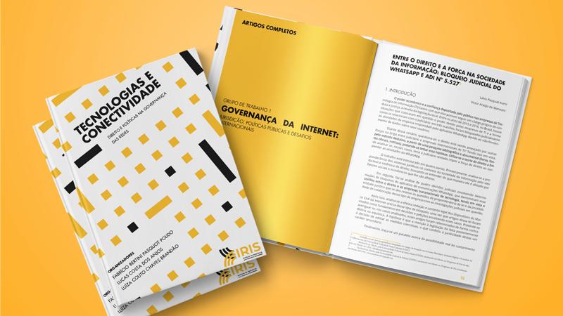 Tecnologias e Conectividade - Direito e Políticas na Governança das Redes