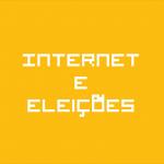 Bytes de Informação: Internet e Eleições
