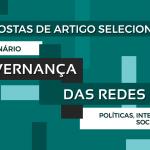 III Seminário Governança das Redes: resultado da seleção de propostas de apresentação